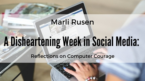 A Disheartening Week in Social Media: Reflections on Computer Courage