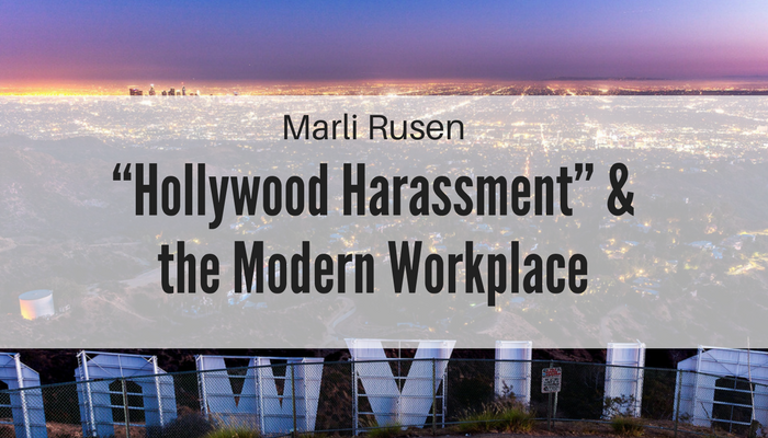 "Link between ""Hollywood Harassment"" and the Modern Workplace"