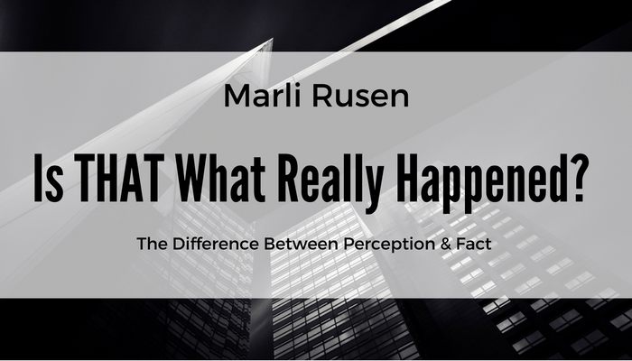 The Difference between Perception and Fact