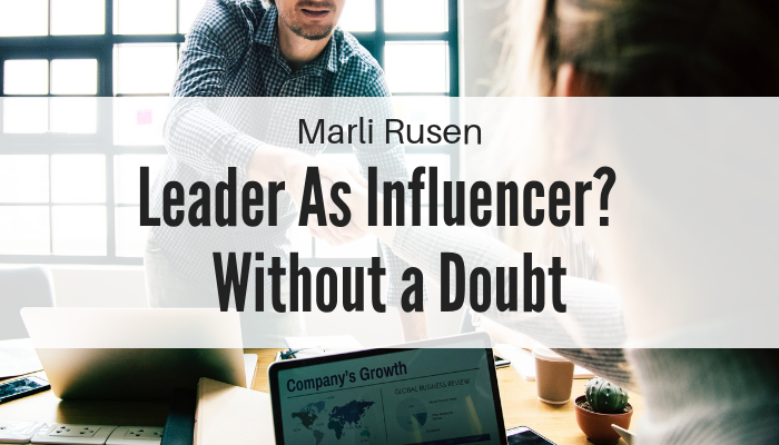 Leader As Influencer? Without a Doubt